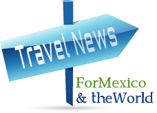 Travel News for Mexico and the World